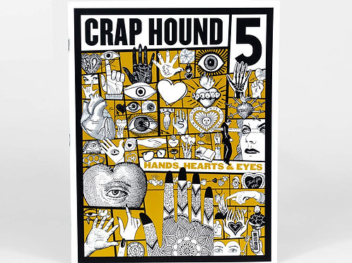 Crap Hound - Hands, Hearts and Eyes