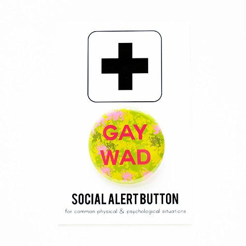 Gay Wad Pin