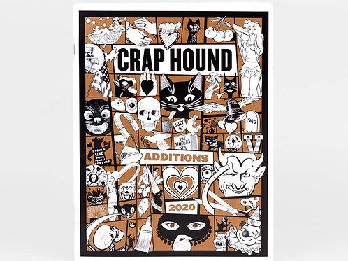 Crap Hound - Additions