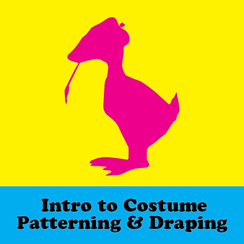 THEA 442: Intro to Costume Patterning & Draping