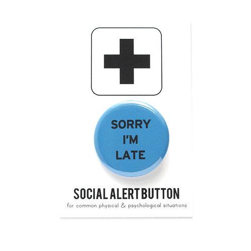Sorry I'm Late Pin