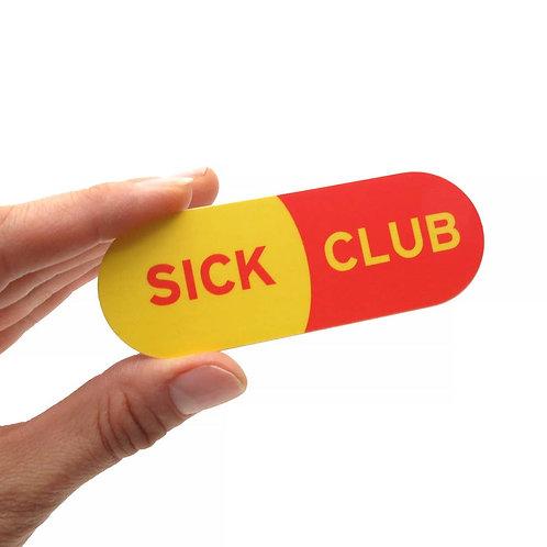 Sick Club Sticker