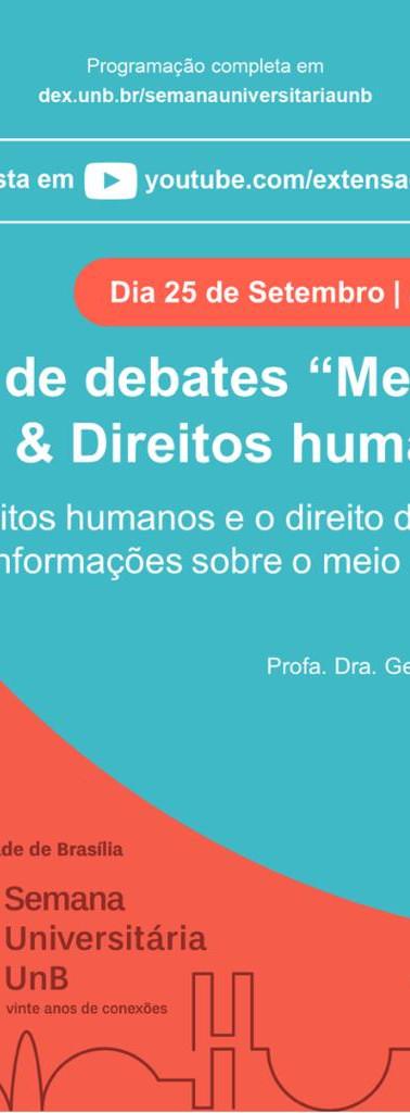 Ciclo de debate - Direitos humanos e o direito ao Acesso à informação sobre o Meio ambiente