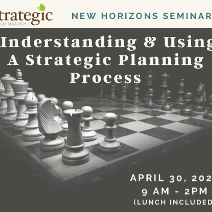 Understanding & Using A Strategic Planning Process