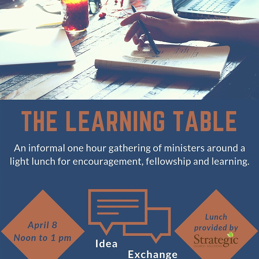 April Learning Table Lunch - April 8, 2019