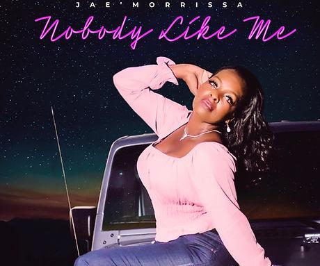 Jae Morrissa Cover Art Nobody Like Me.JP