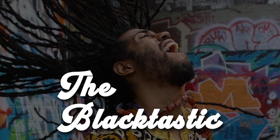 The Blacktastic