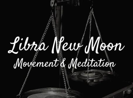New Moon in Libra October 2020 Movement & Meditation