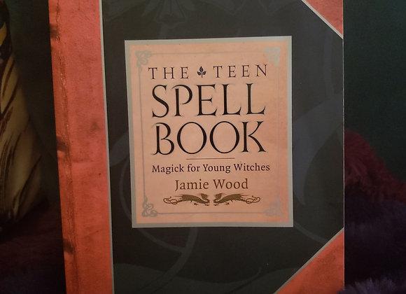 The Teen Spell Book by Jamie Wood