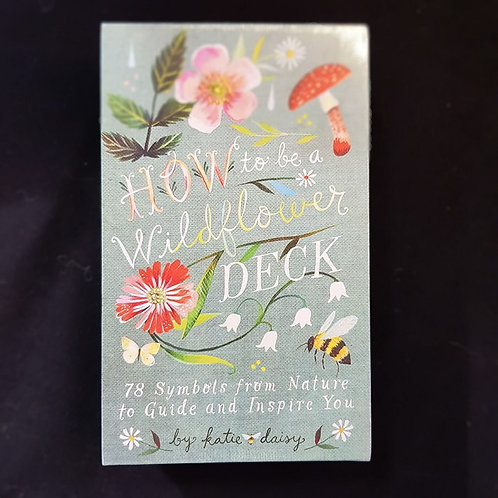 How to be a Wildflower - Deck