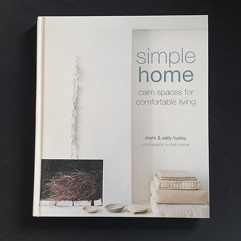 Simple Home - Calm spaces for comfortable living
