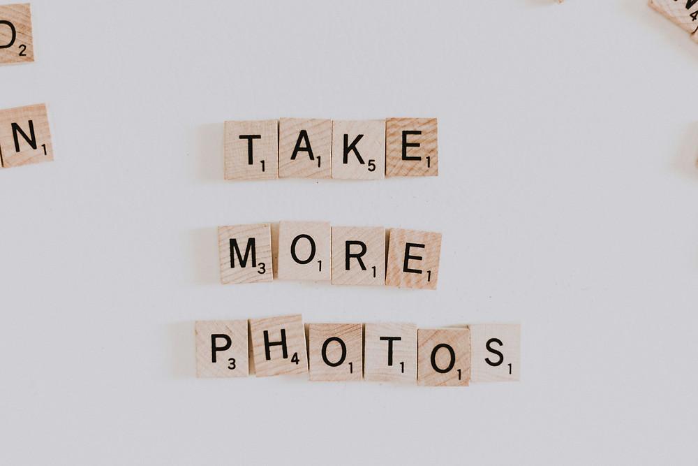 Take More Photos Schrift