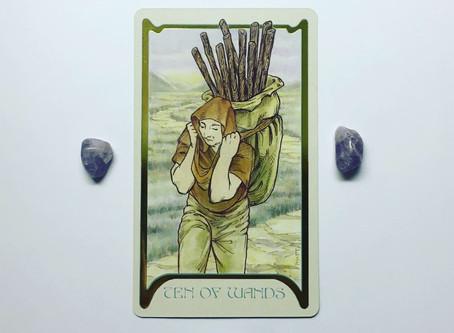 Mindful May Tarot: 10 of Wands