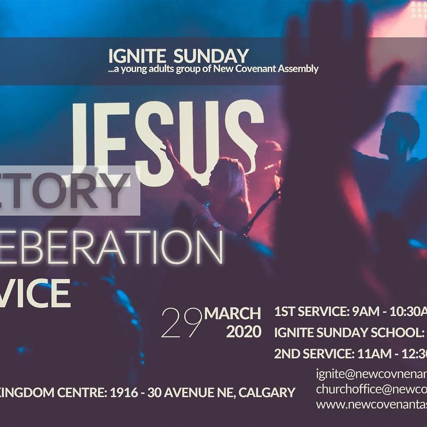 Victory Celebration Service (Ignite Sunday)