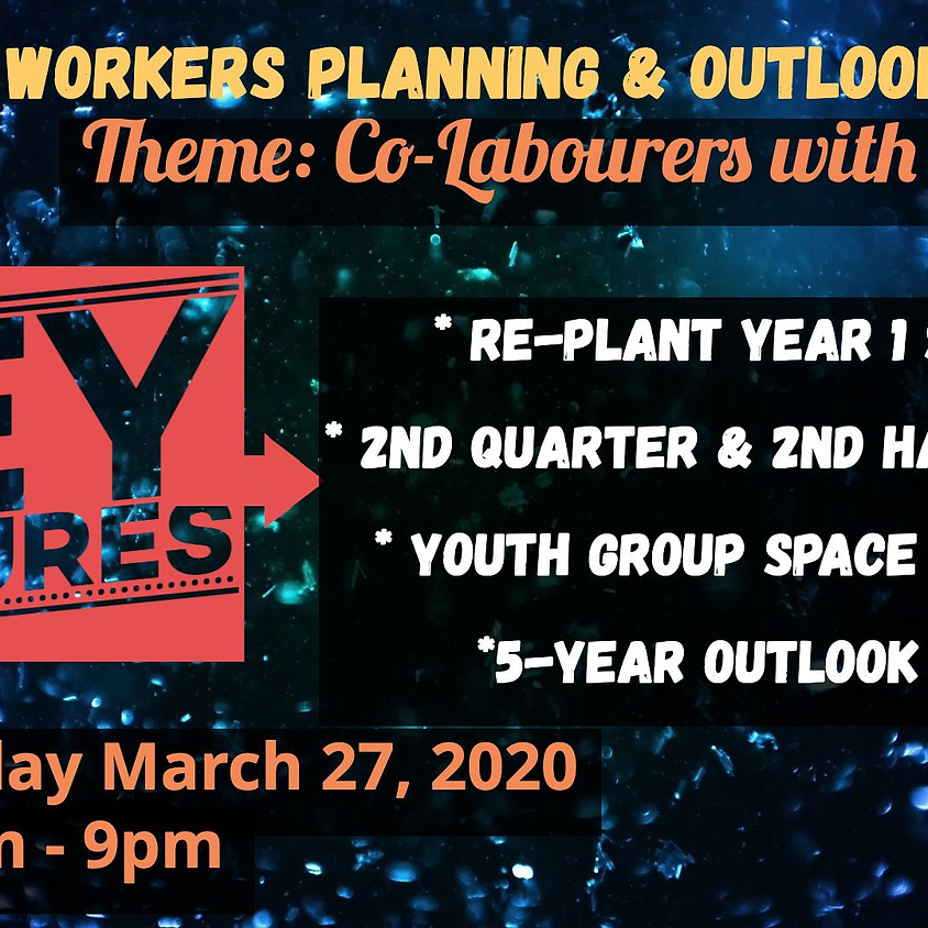 1Q 2020 Workers Planning & Outlook Meeting