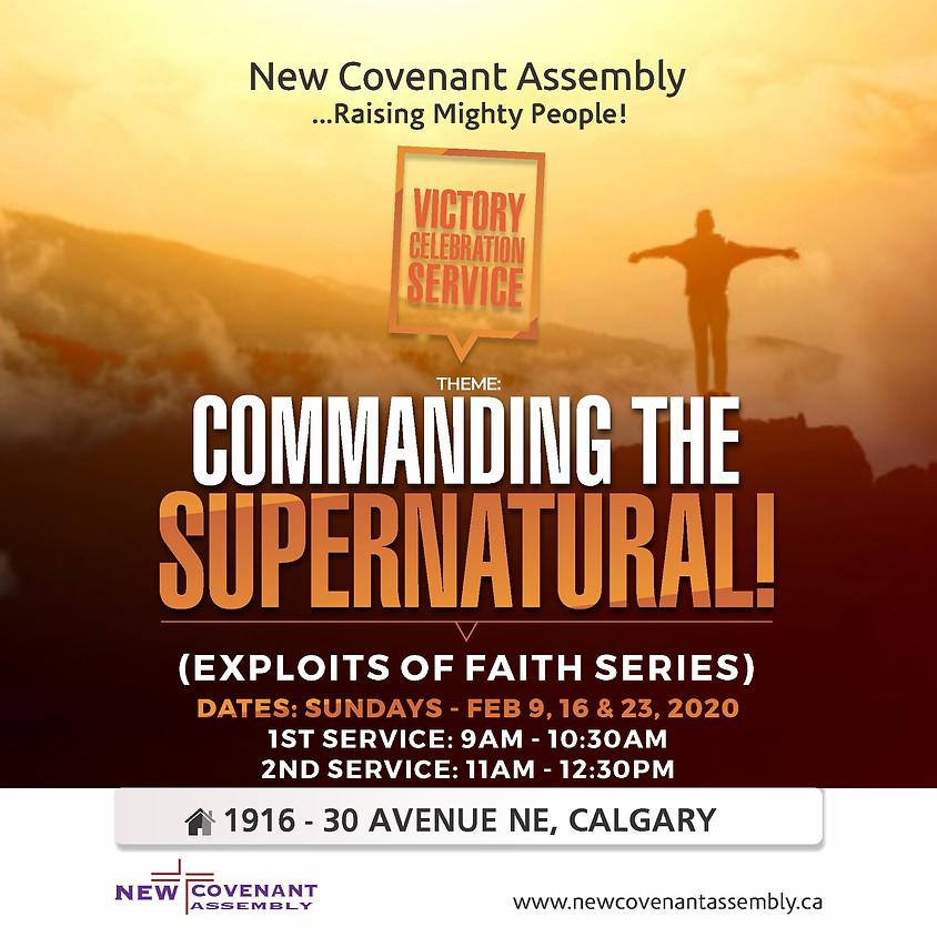 Victory Celebration Service (Exploits Of Faith Series II)