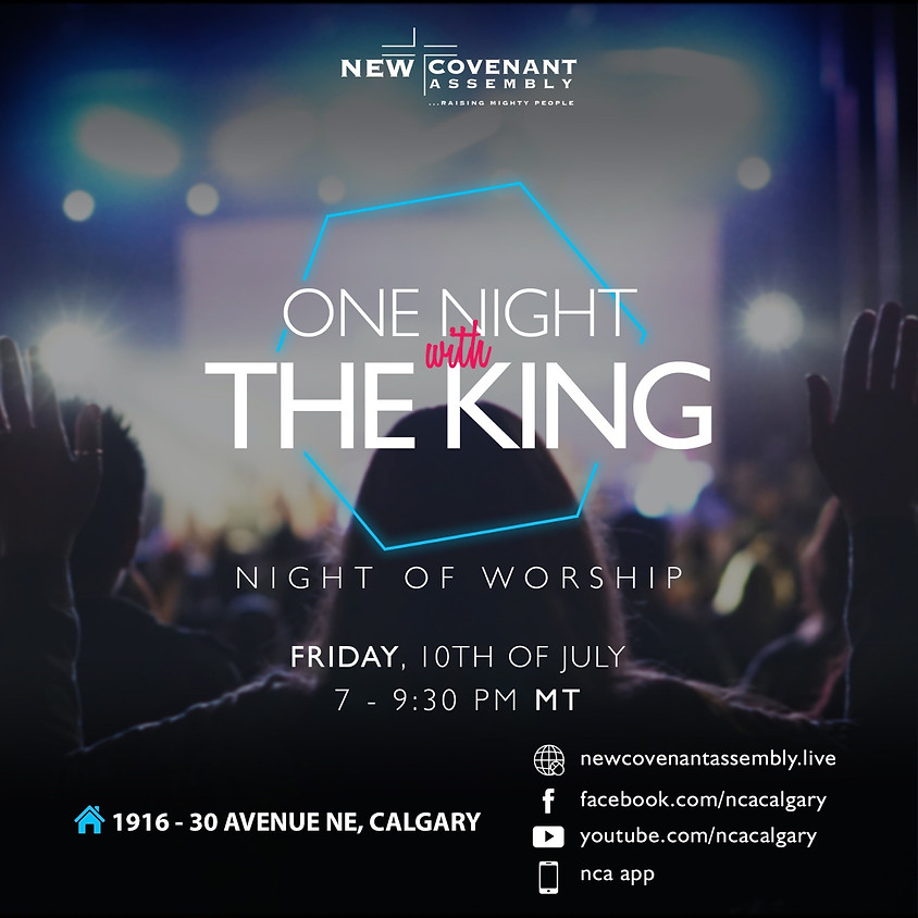 One Night With The King - Worship Only Friday Service