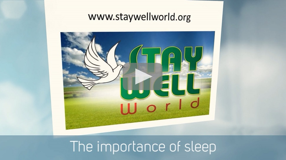 VIDEO: IMPORTANCE OF SLEEP