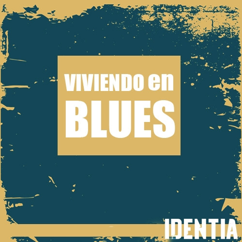 Viviendo en Blues