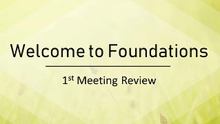A review of our first Foundations meeting, describing our aims as a group of disciple training together.
