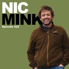 Episode 22 - Nic Mink
