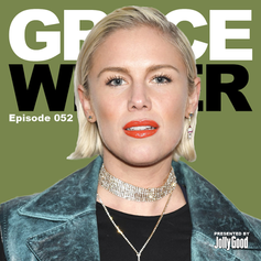 Episode 52 - Grace Weber