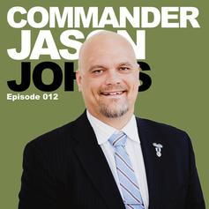 Episode 12 - Commander Jason Johns