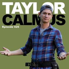 Episode 26 - Taylor Calmus