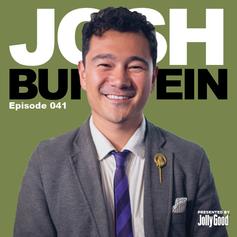 Episode 41 - Josh Burstein