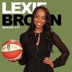 Episode 11 - Lexie Brown