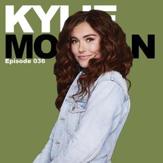 Episode 36 - Kylie Morgan