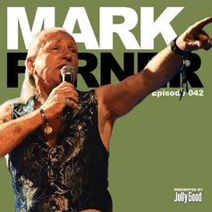 Episode 42 - Mark Farner