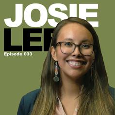 Episode 33 - Josie Lee