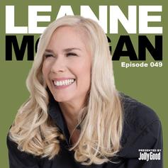 Episode 49 - Leanne Morgan