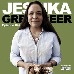 Episode 44 - Jessika Greendeer