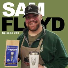 Episode 34 - Sam Floyd