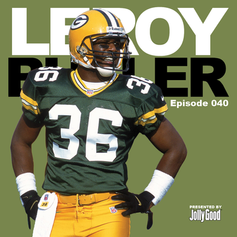 Episode 40 - LeRoy Butler