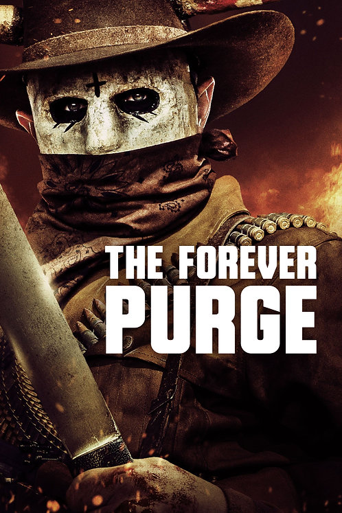 The Forever Purge  (Movies Anywhere 4K)