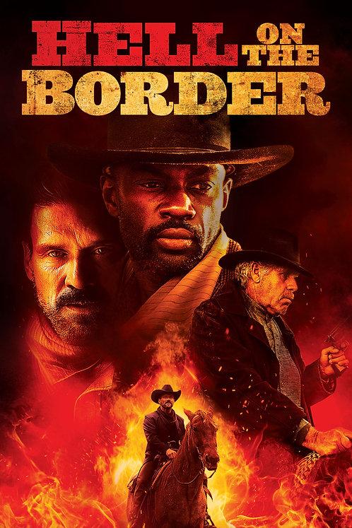 Hell on the Border (VUDU HDX)
