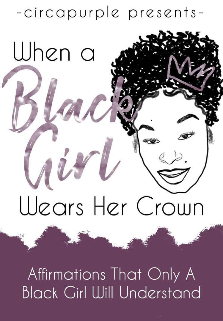 When a Black Girl Wears Her Crown