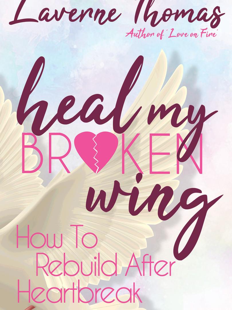 Heal My Broken Wing