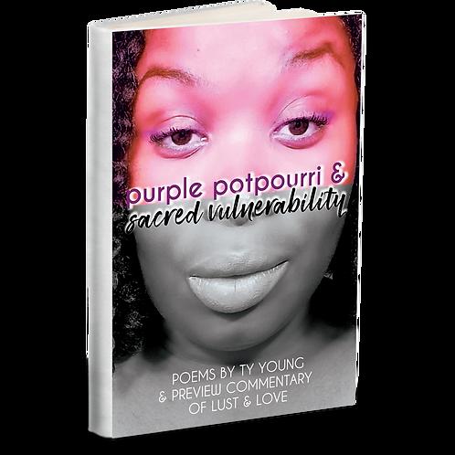 Purple Potpourri & Sacred Vulnerability - Paperback