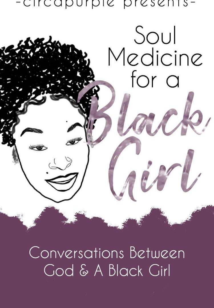 Soul Medicine for a Black Girl
