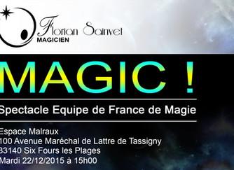 Magic, Spectacle de l'équipe de France de magie !
