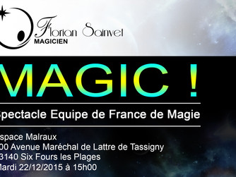 Magic, Spectacle de l'équipe de France de magie !