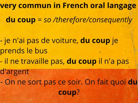 """""""du coup""""  a remplacé """"alors"""""""