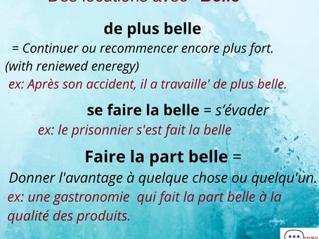 """l'adjectif """" Belle"""" dans les expressions"""