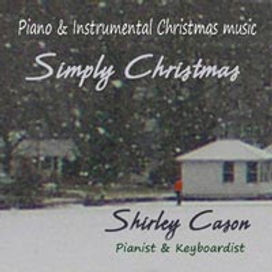 Peaceful Christmas Music - Piano & Instrumental Music | Shirley Cason : Pianist - Keyboardist : New York