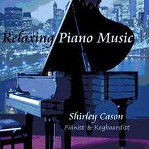 Shirley Cason - Relaxing Piano Music album