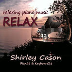 relaxing piano music - listen online free by Shirley Cason - Pianist & Keyboardist - New York
